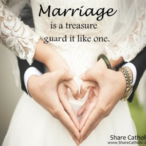 Marriage is a treasure guard it like one.