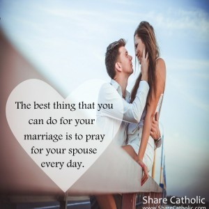 The best thing you can do for your marriage is to pray for your spouse everyday.