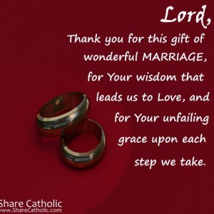 Lord, thank you for the gift of wonderful Marriage.