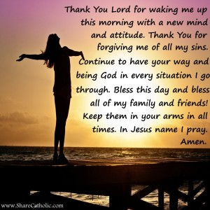 Thank You Lord for waking me up this Morning with a new mind and attitude.