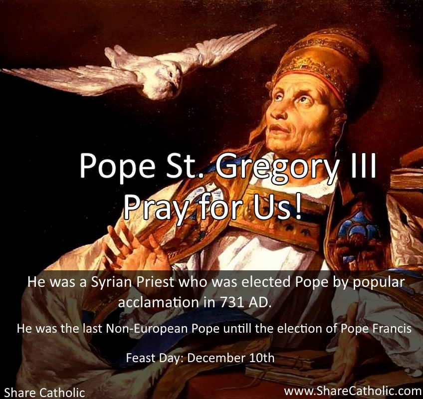 Pope Saint Gregory III (Feast Day – December 10th)
