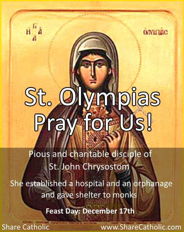 Happy Feast Day of St. Olympias