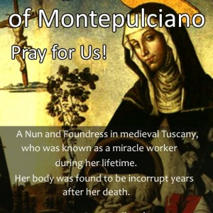 St. Agnes of Montepulciano (Feast Day – April 20th)