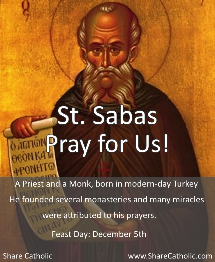 St. Sabas (Feast Day – December 5th)