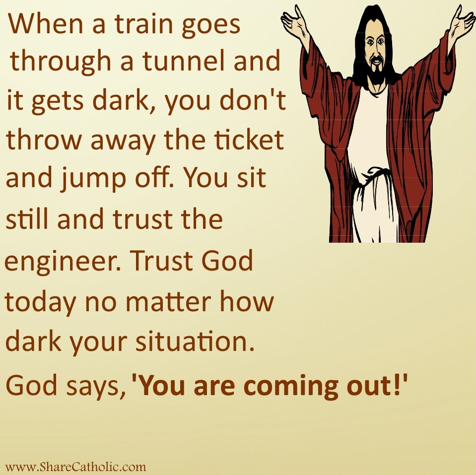 Trust God no matter how dark your situation!