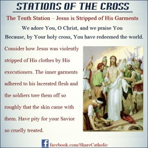 The Tenth Station – Jesus is stripped of his garments