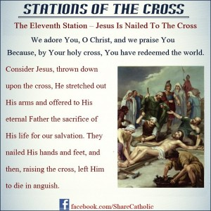 The Eleventh Station: Jesus is nailed to the cross