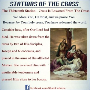 The Thirteenth Station: Jesus is lowered from the Cross