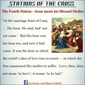 The Fourth Station – Jesus Meets His Blessed Mother