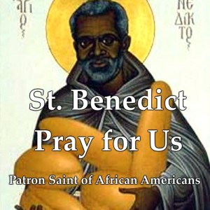 St. Benedict the African (Feast Day – April 4th)