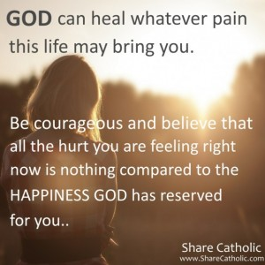 GOD can heal whatever pain this life may bring you