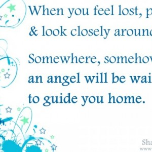 Your Guardian Angel is always by your side