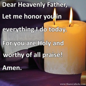 Lord you are Holy and worthy of all praise