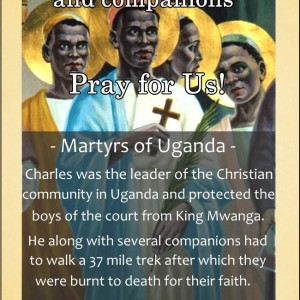 St. Charles Lwanga and Companions (Feast Day – June 3rd)