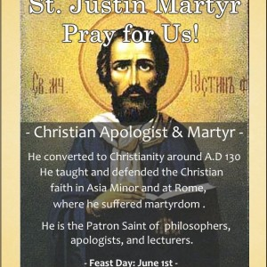 St. Justin Martyr (Feast Day – June 1st)