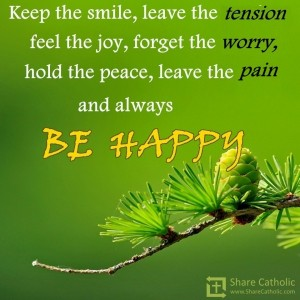 Keep smiling and trust in God