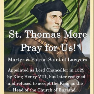 St. Thomas More (Feast Day – June 22)