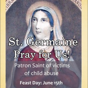 St. Germaine Cousin (Feast Day – June 15th)