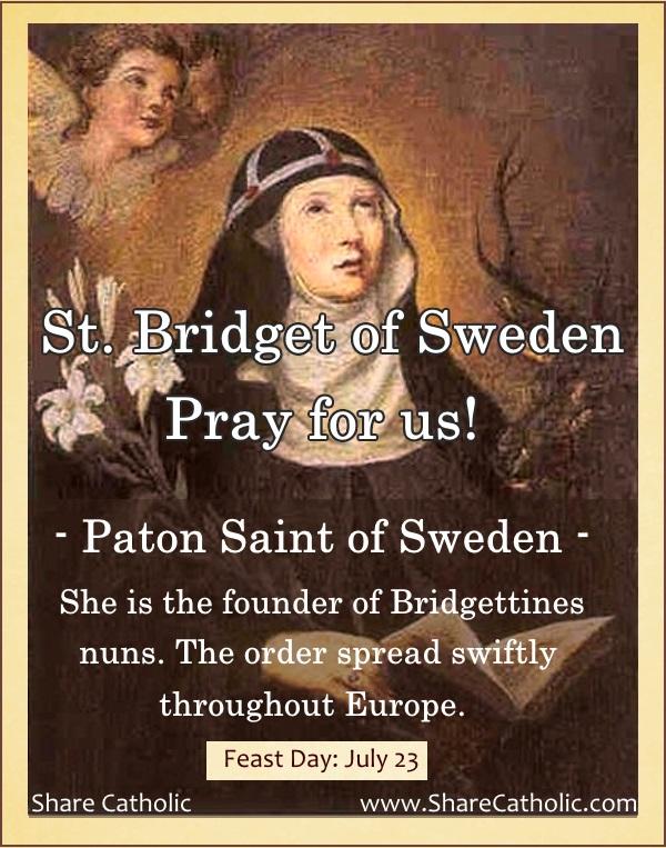 St. Bridget of Sweden (Feast Day – July 23)