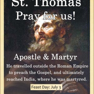St. Thomas (Feast Day – July 3)