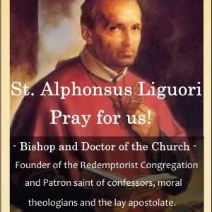 St. Alphonsus Marie Liguori (Feast Day – Aug 1)