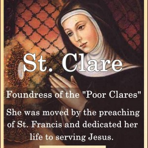 St. Clare (Feast Day – August 11)
