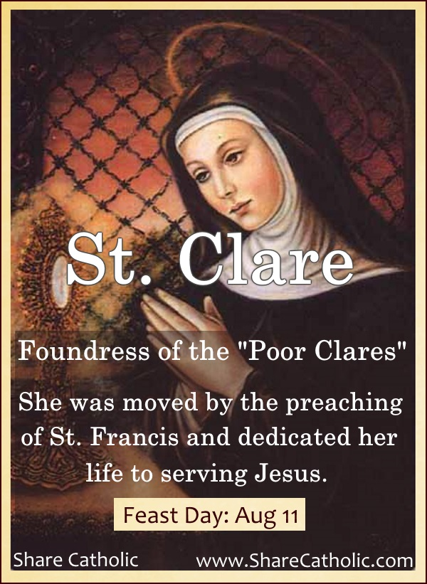 St. Clare (Feast Day - August 11)