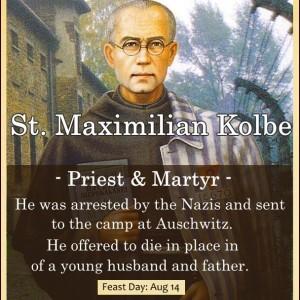 St. Maximilian Kolbe (Feast Day – August 14)