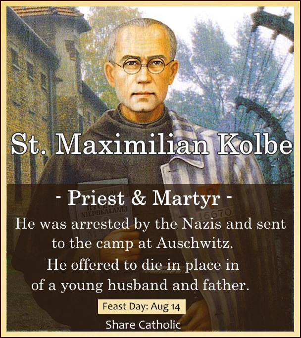 St. Maximilian Kolbe (Feast Day - August 14)