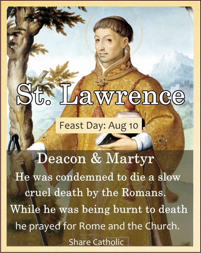 St. Lawrence (Feast Day - August 10)
