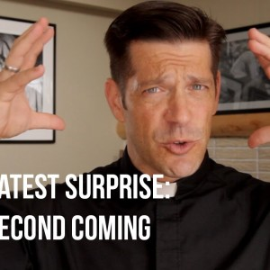 Will Jesus' second coming be a great surprise or a bad surprise for you?
