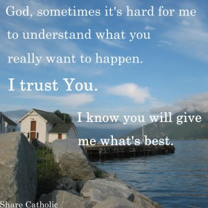 God knows what's best