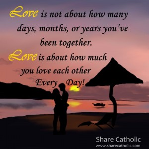 Love is about how much you love each other every day