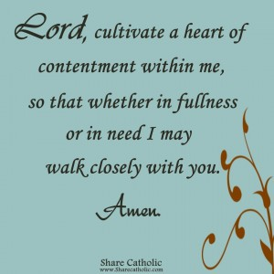 Lord, cultivate a heart of contentment within me!
