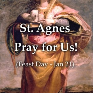 St. Agnes (Feast Day – Jan 21)