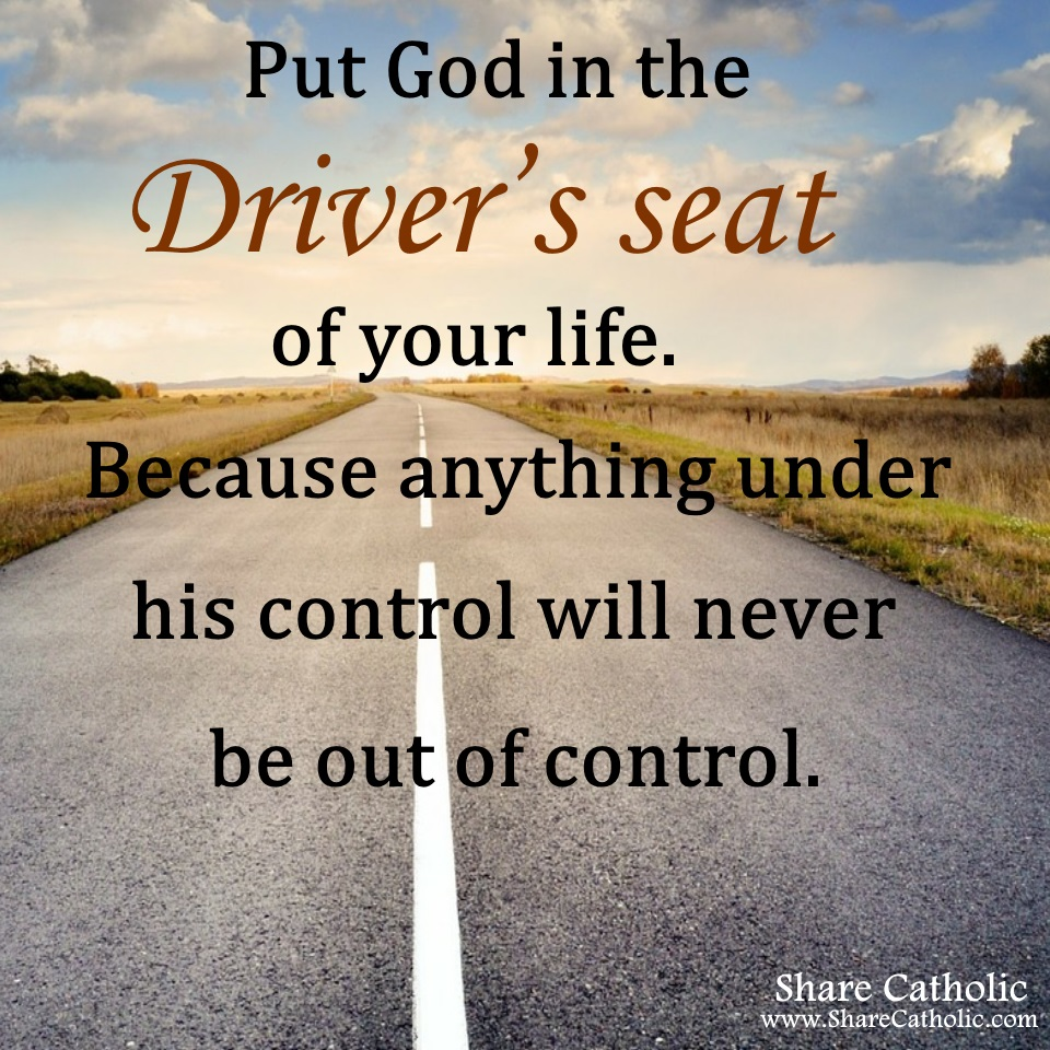 Is God in the Driver's seat of your life?