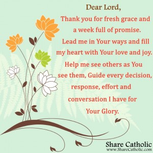 Thank you Lord, for fresh grace and a week full of promise