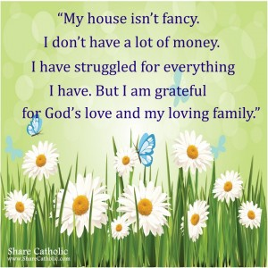 I am grateful for God's endless love and for my loving family