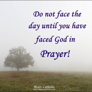 Pray before you start your day