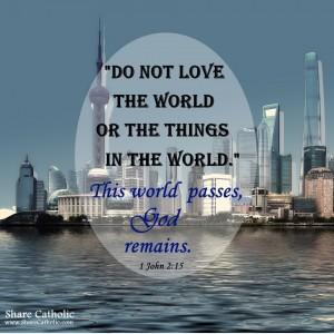 Love God, not the world