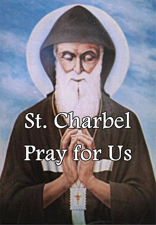 St. Charbel (Feast Day – July 17)