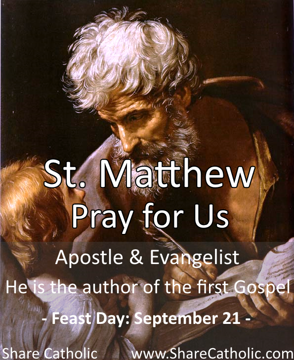 St. Matthew (Feast Day - September 21)