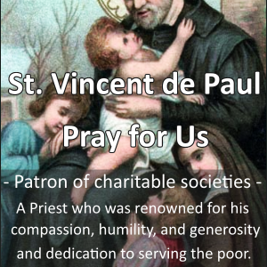 St. Vincent de Paul (Feast Day: Sept 27)
