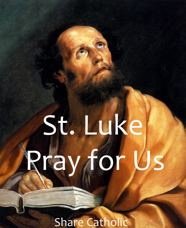 St. Luke (Feast Day - Oct 18)