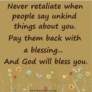 Pay Unkind People back with a Blessing