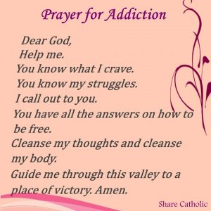 A Prayer for those struggling with Addiction