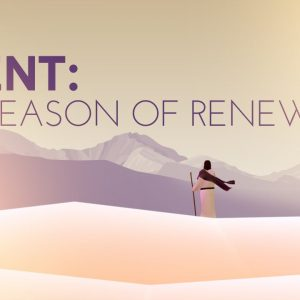 Lent is a Season of Renewal