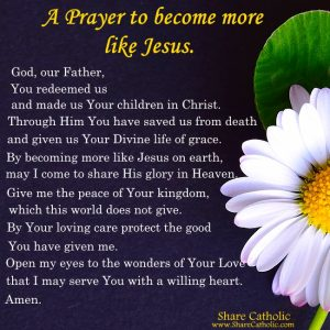 A Prayer to become more like Jesus