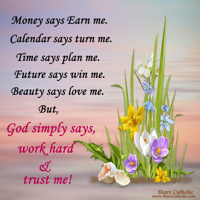 Work hard and trust the Lord