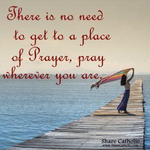 Pray Wherever You Are